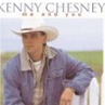 Kenney Chesney: Me and You