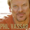 Phil Vassar: Greatest Hits, Vol. 1