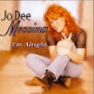 Jo Dee Messina: I'm Alright