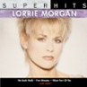 Lorrie Morgan: Super Hits